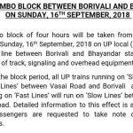 Jumbo Block Between Borivali and Bhayandar on  16-09-2018